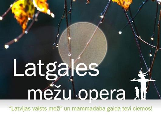 latgales mezu opera